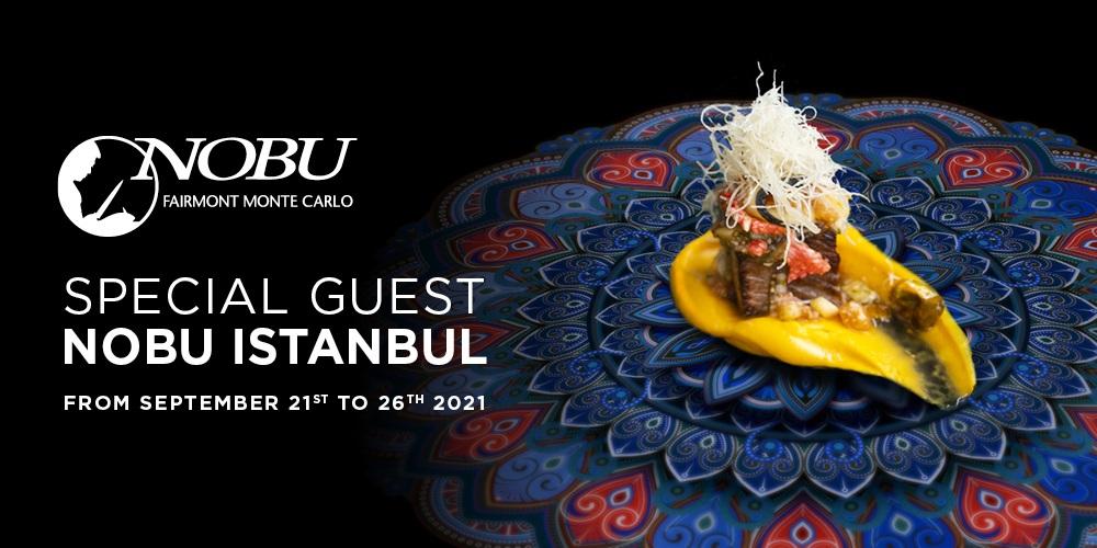 Special Guest Nobu Istanbul à Monaco