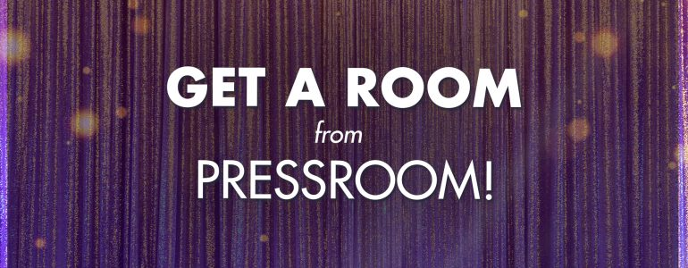 get-a-room-from-pressroom
